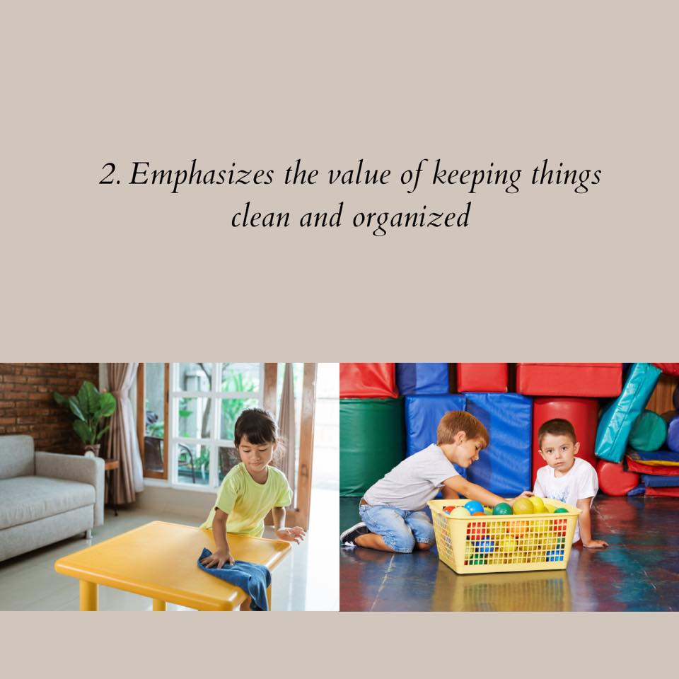 doing house chores emphasizes the value of keeping things clean and organized in children